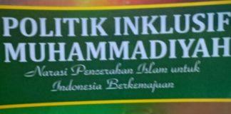 Politik Inklusif Muhammadiyah