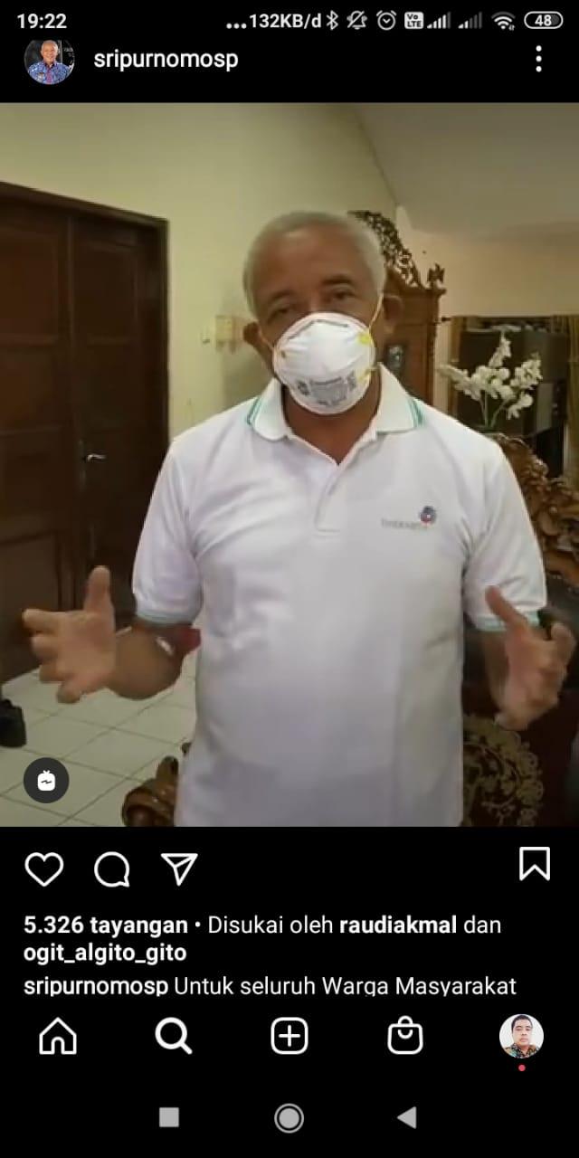 Pernyataan Bupati Sleman Sri Purnomo melalui Instagram yang menyatakan dirinya positip Covid-19 dan mengajaka tetap terapkan Protokol Kesehatan